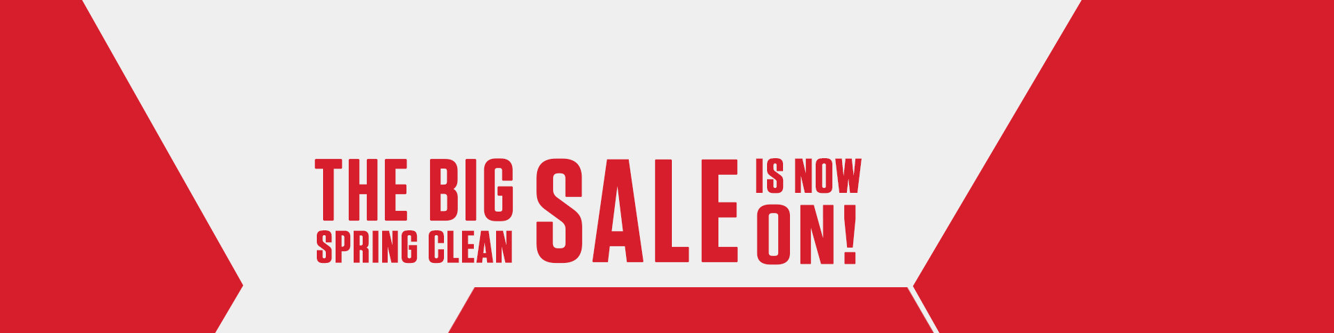 The Big pring Clean Sale is now on