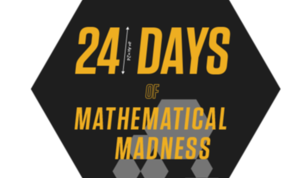 24 Days Of Mathematical Madness