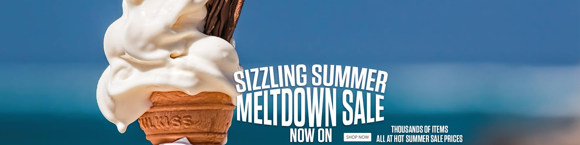 Sizzling Summer Meltdown Sale now ON!