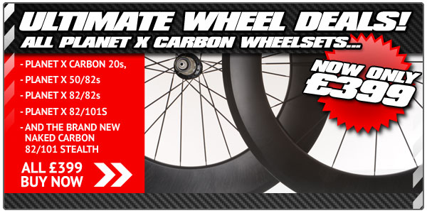 Ultimate Wheel Deals - All Planet X Carbon wheel sets only £399