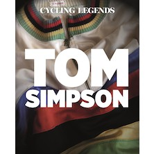 Cycling Legends 01 Tom Simpson Book